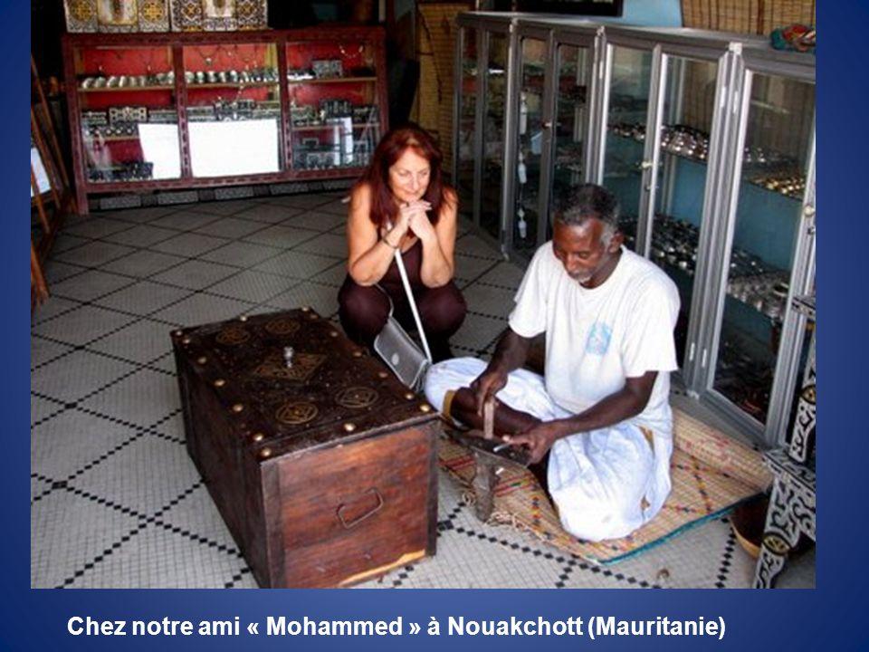 Chez notre ami « Mohammed » à Nouakchott (Mauritanie)