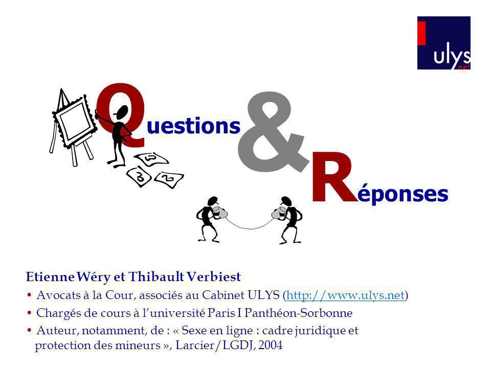 & Questions Réponses Etienne Wéry et Thibault Verbiest