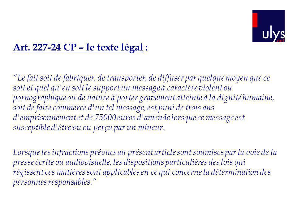 Art. 227-24 CP – le texte légal :