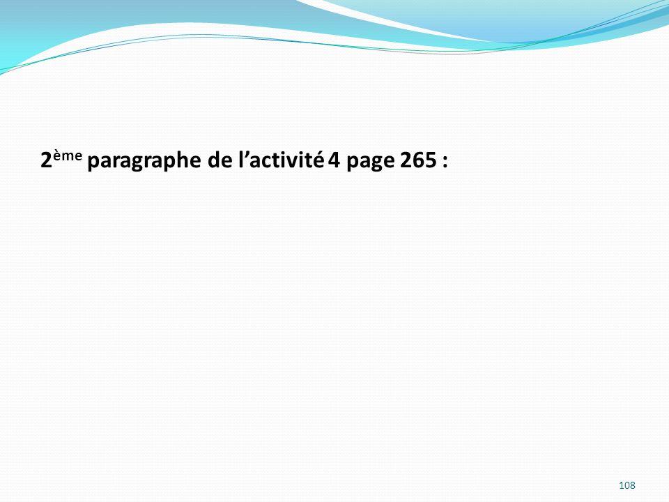 2ème paragraphe de l'activité 4 page 265 :