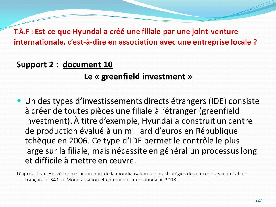 Le « greenfield investment »
