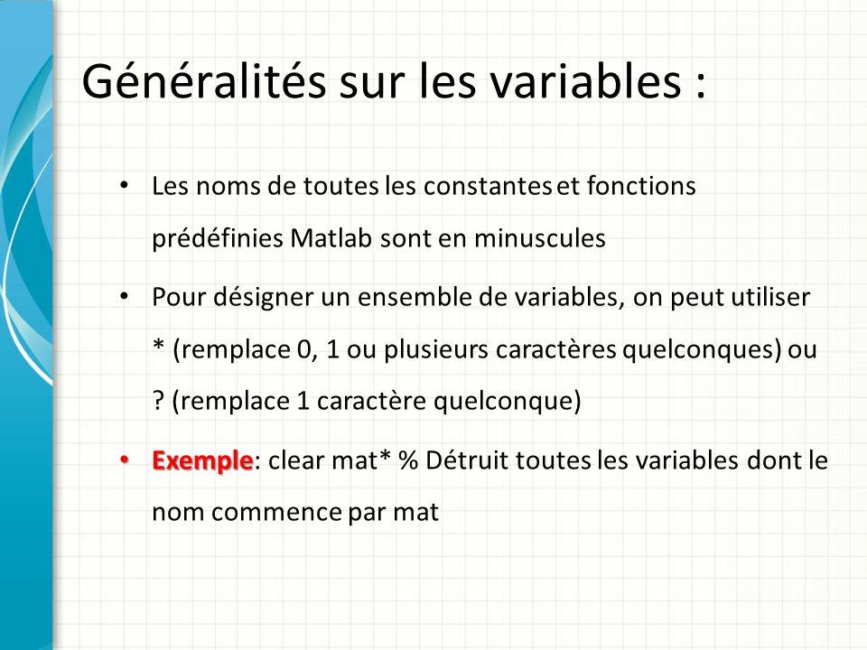 Généralités sur les variables :