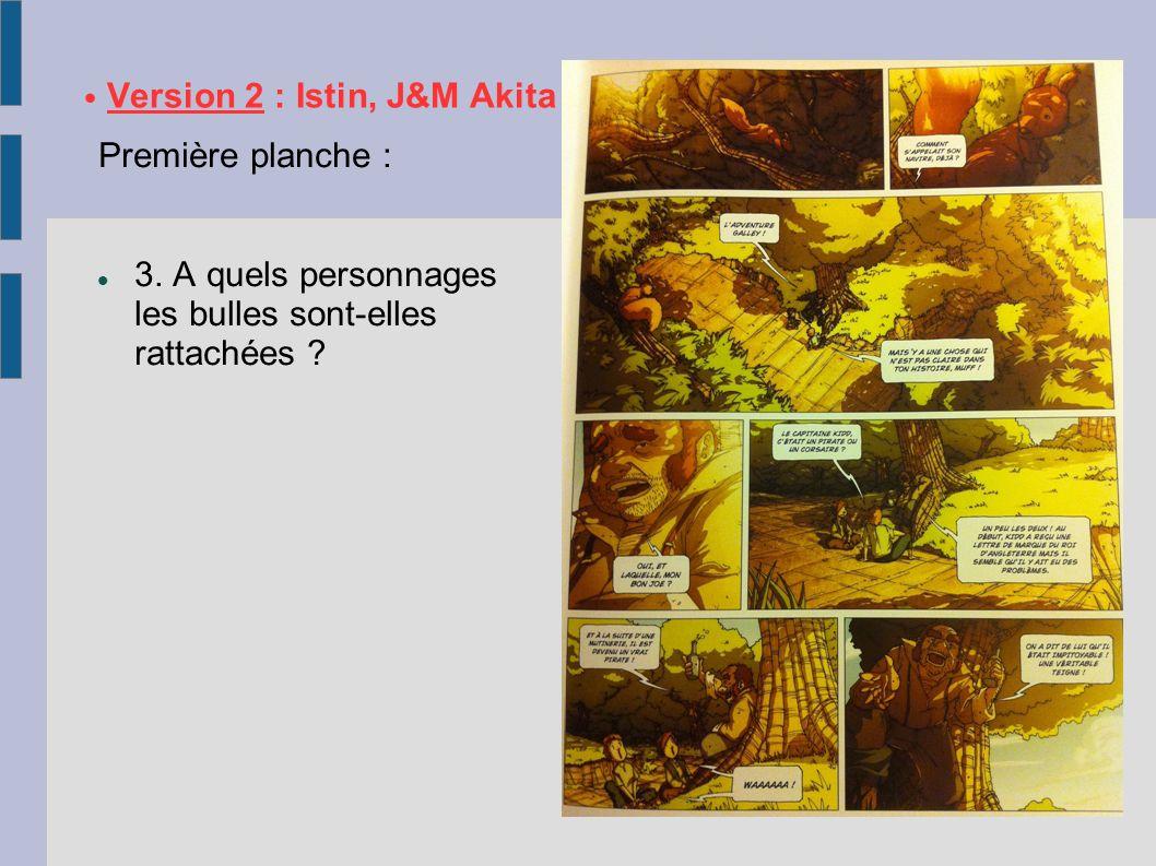 • Version 2 : Istin, J&M Akita