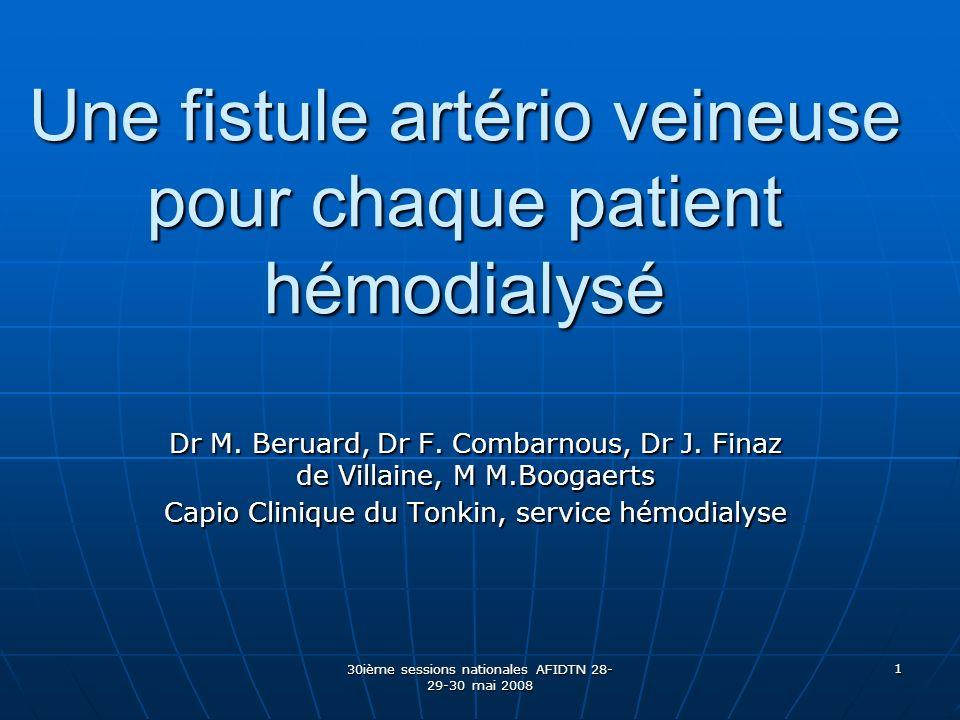Une fistule artério veineuse pour chaque patient hémodialysé