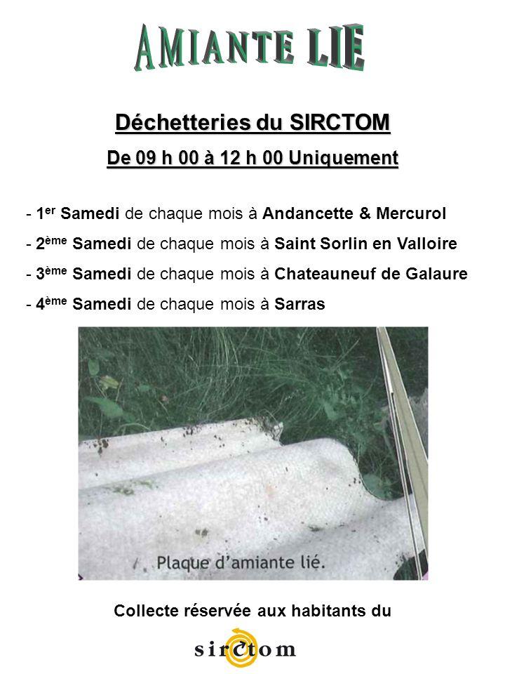 Déchetteries du SIRCTOM Collecte réservée aux habitants du