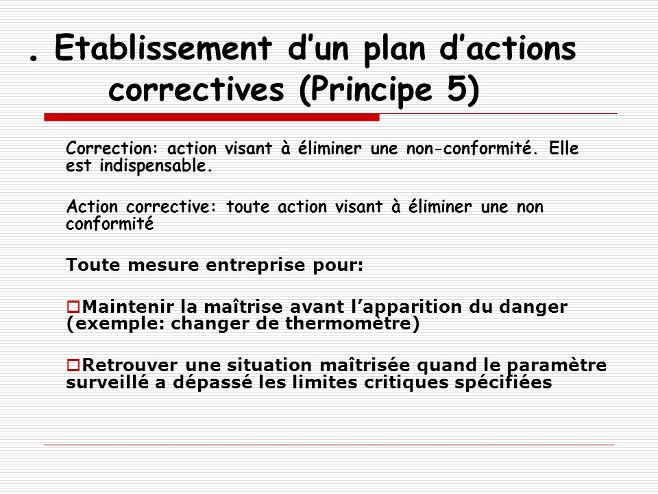 . Etablissement d'un plan d'actions correctives (Principe 5)