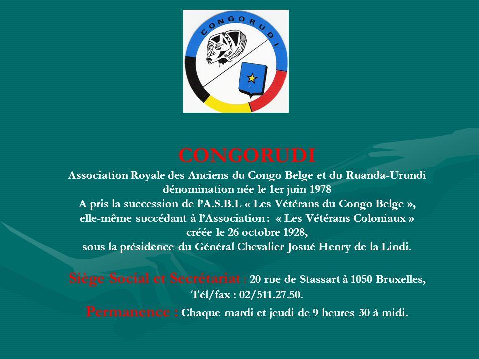 CONGORUDI Association Royale des Anciens du Congo Belge et du Ruanda-Urundi. dénomination née le 1er juin 1978.