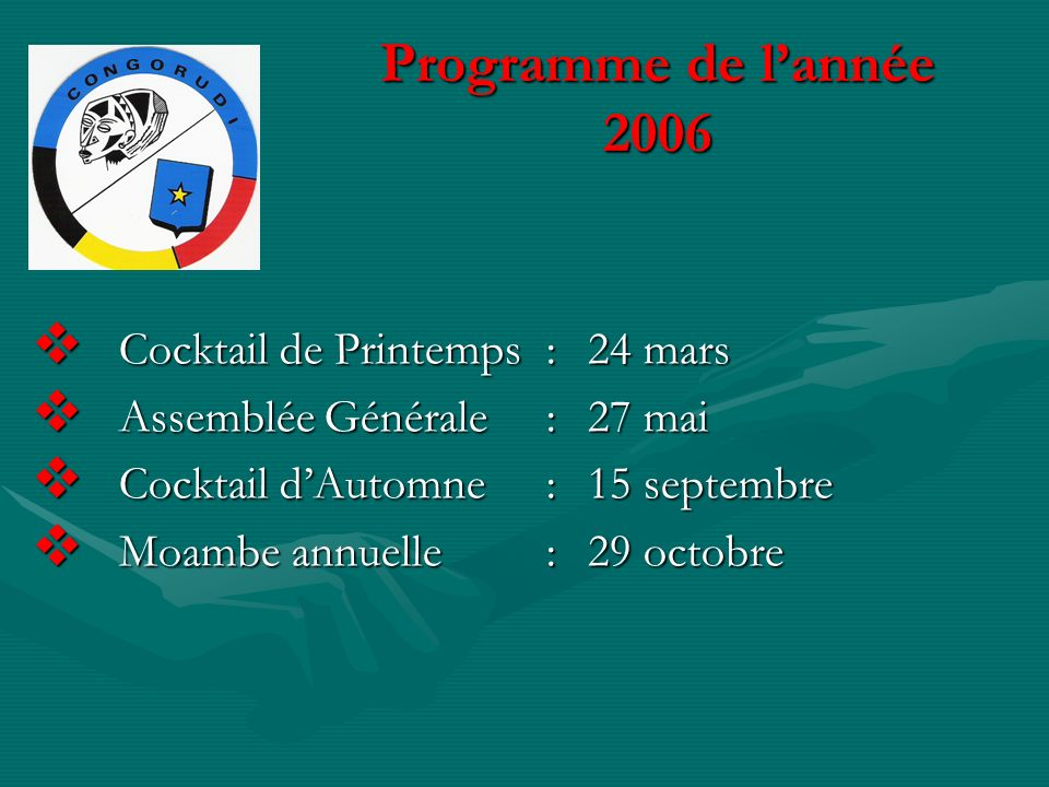 Programme de l'année 2006 Cocktail de Printemps : 24 mars