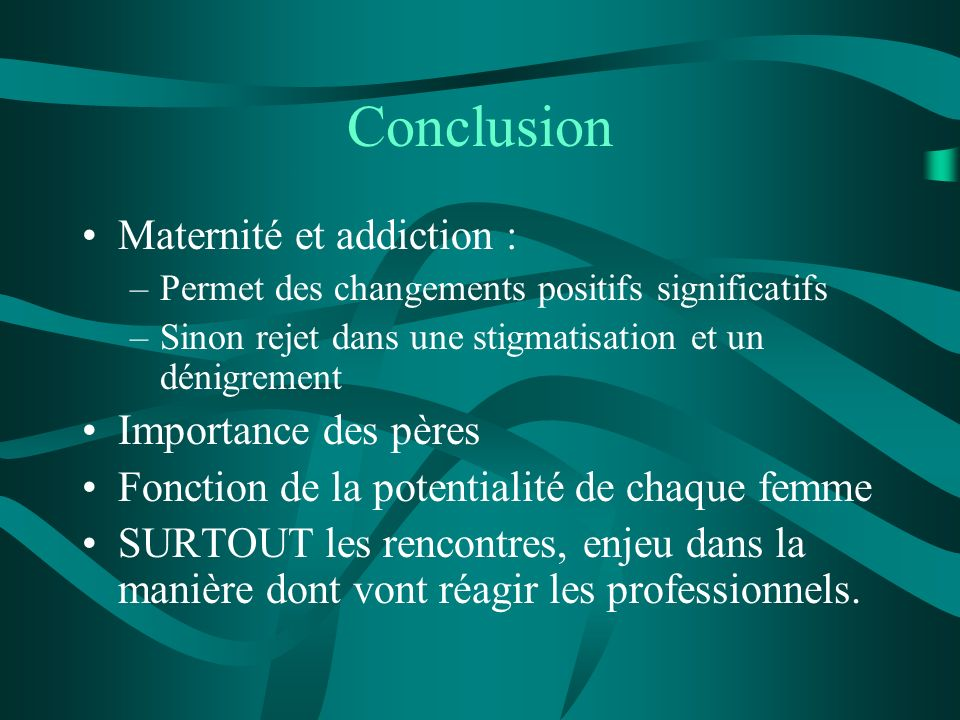 Conclusion Maternité et addiction : Importance des pères