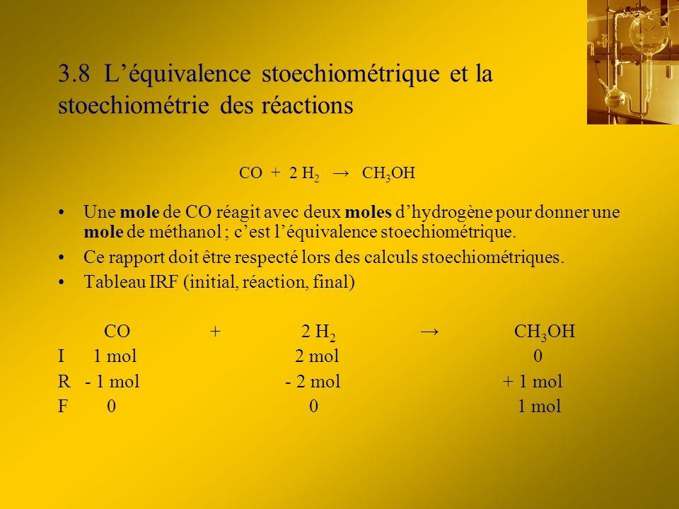 3.8 L'équivalence stoechiométrique et la stoechiométrie des réactions