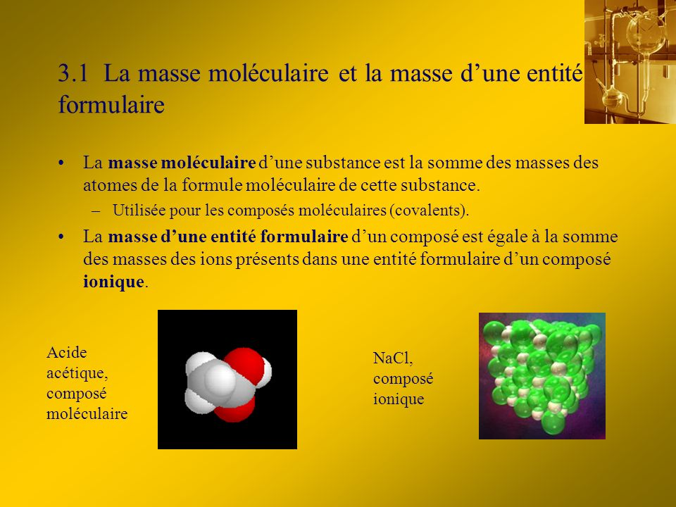 3.1 La masse moléculaire et la masse d'une entité formulaire