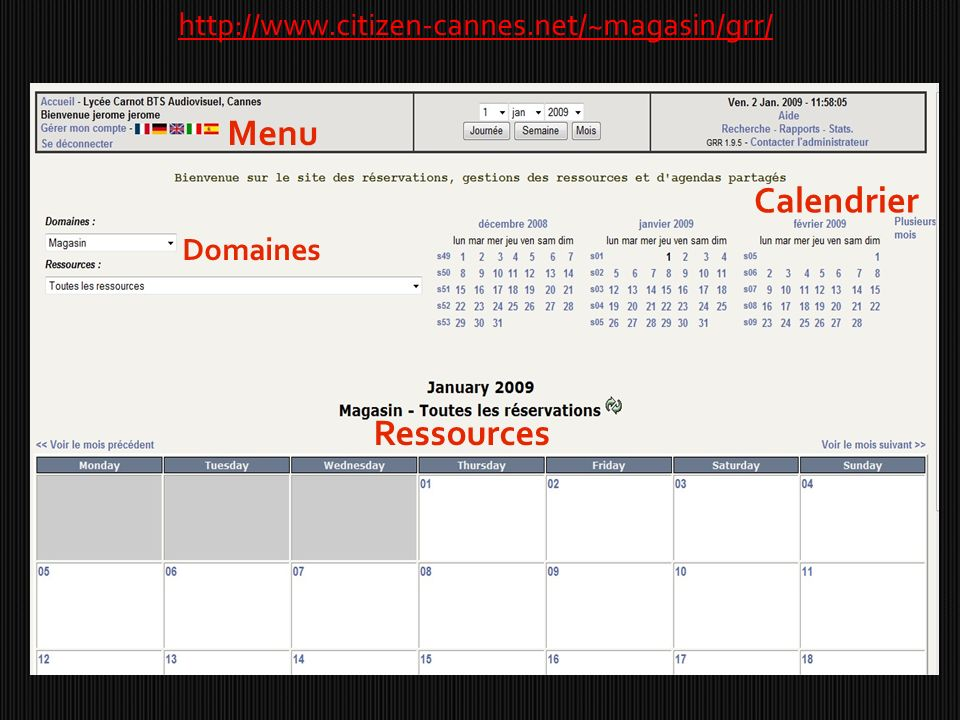 Menu Calendrier Ressources http://www.citizen-cannes.net/~magasin/grr/