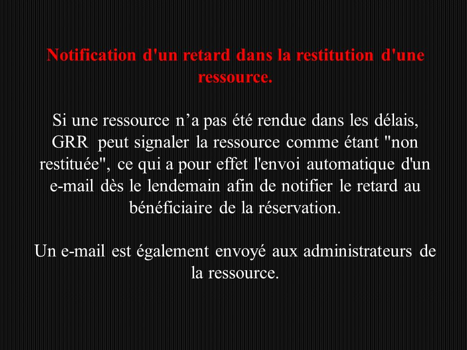 Notification d un retard dans la restitution d une ressource.