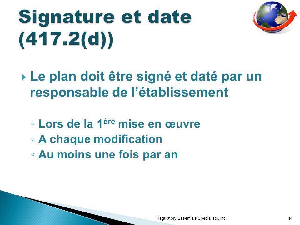 Signature et date (417.2(d))