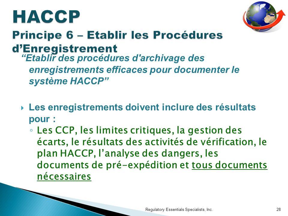 HACCP Principe 6 – Etablir les Procédures d'Enregistrement