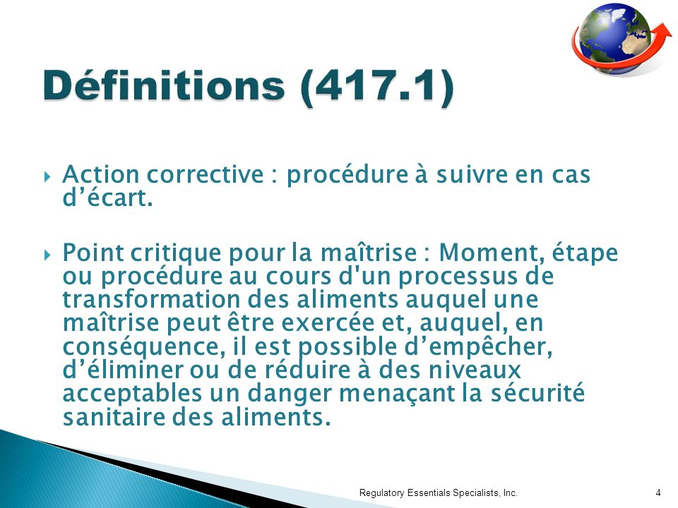 Définitions (417.1) Action corrective : procédure à suivre en cas d'écart.