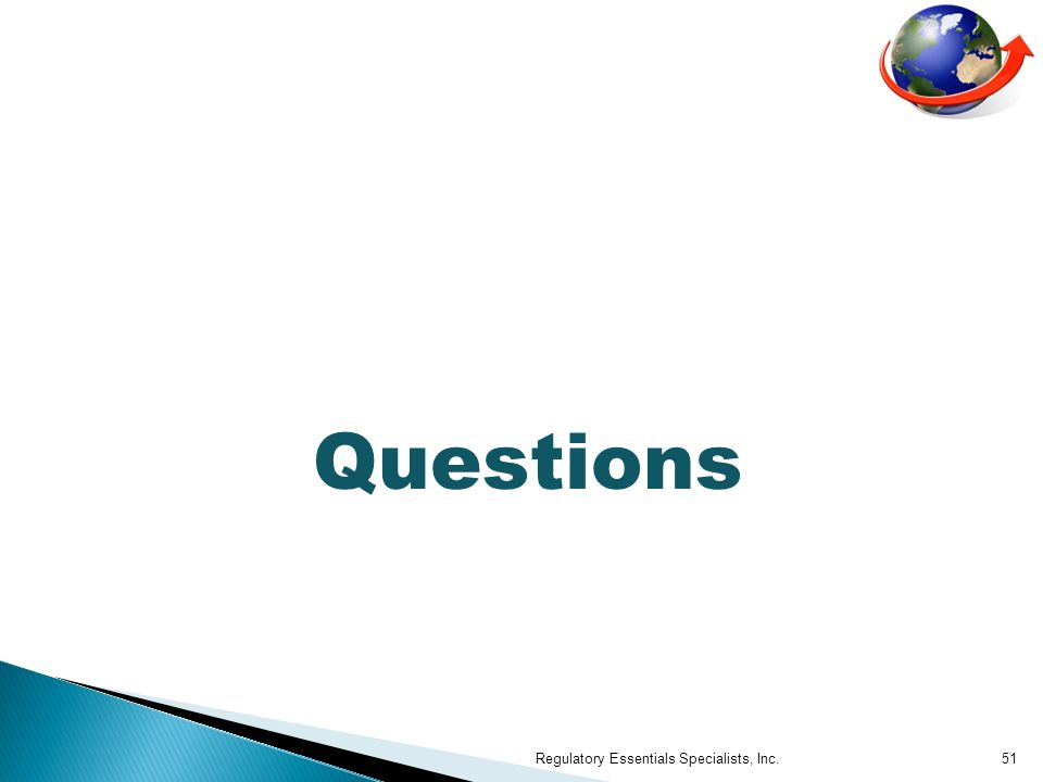 Questions Regulatory Essentials Specialists, Inc.