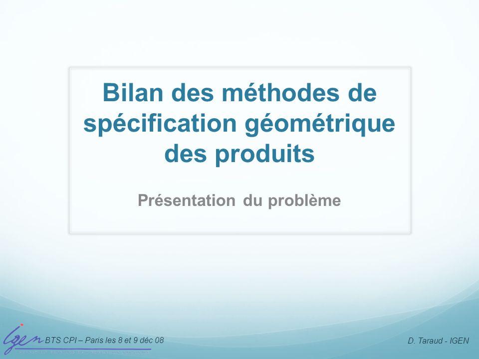 Bilan des méthodes de spécification géométrique des produits