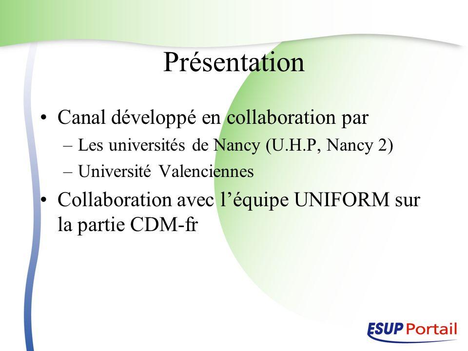 Présentation Canal développé en collaboration par