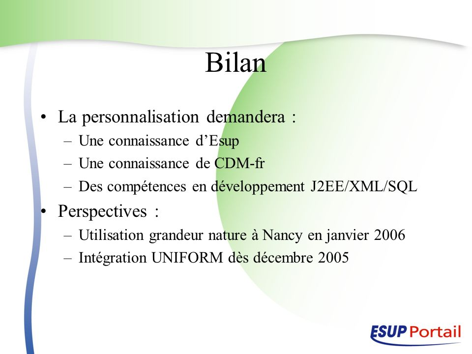 Bilan La personnalisation demandera : Perspectives :
