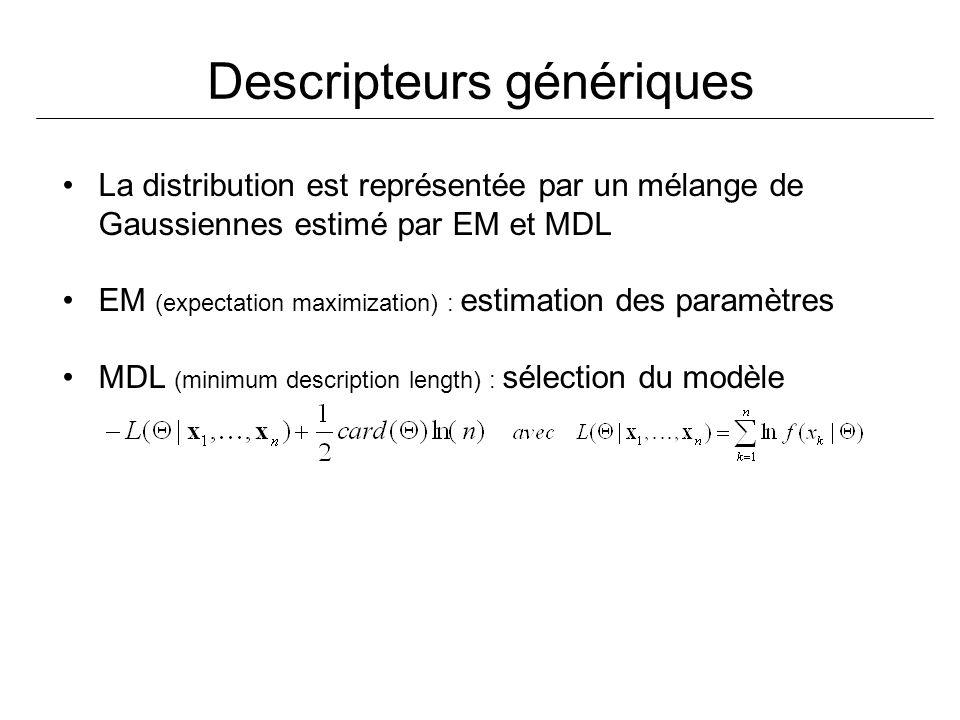 Descripteurs génériques