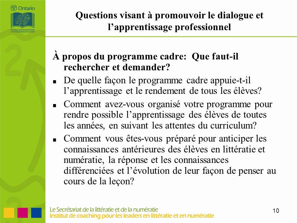 À propos du programme cadre: Que faut-il rechercher et demander