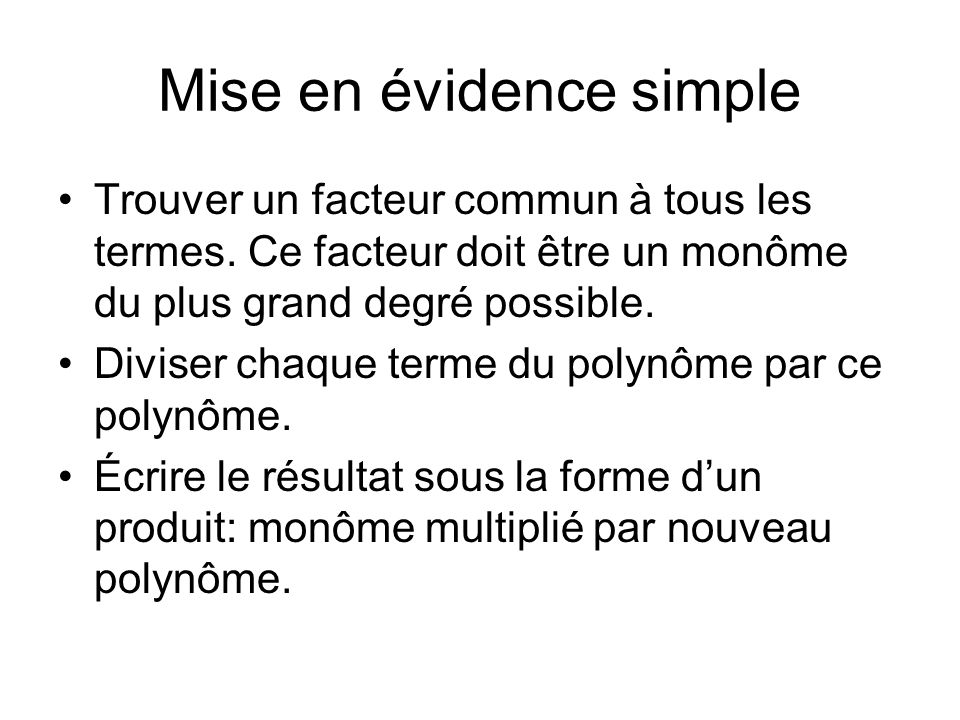 Mise en évidence simple
