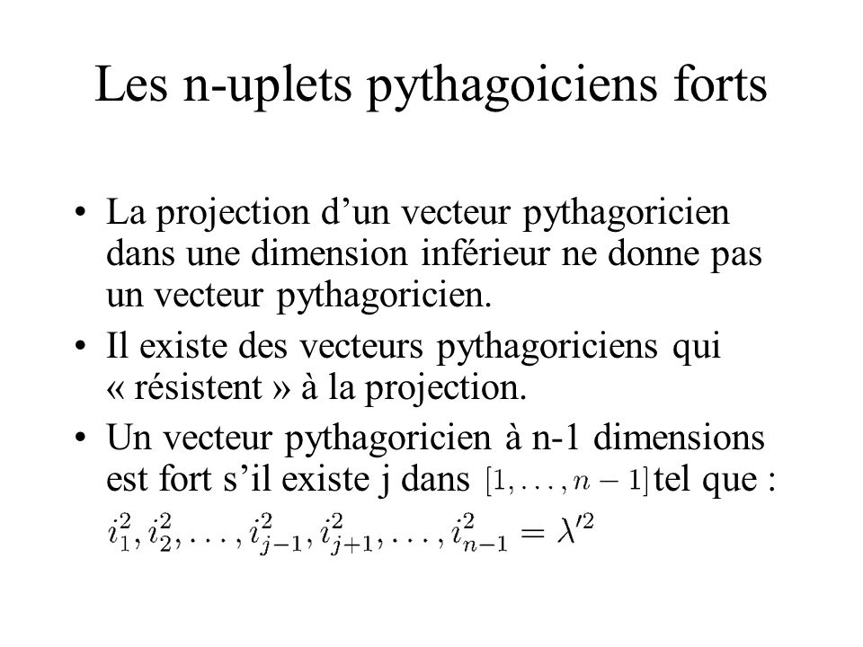 Les n-uplets pythagoiciens forts