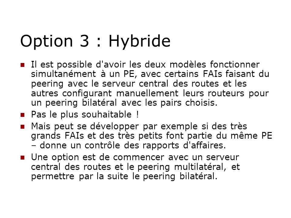 Option 3 : Hybride