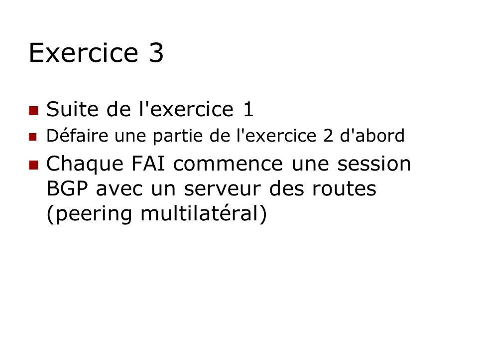 Exercice 3 Suite de l exercice 1