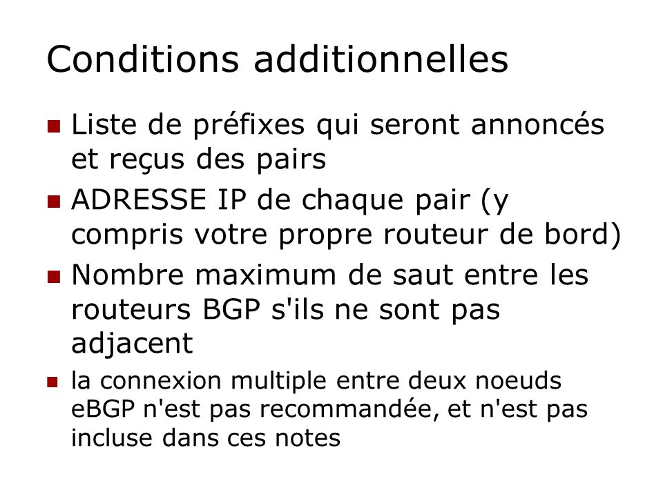 Conditions additionnelles