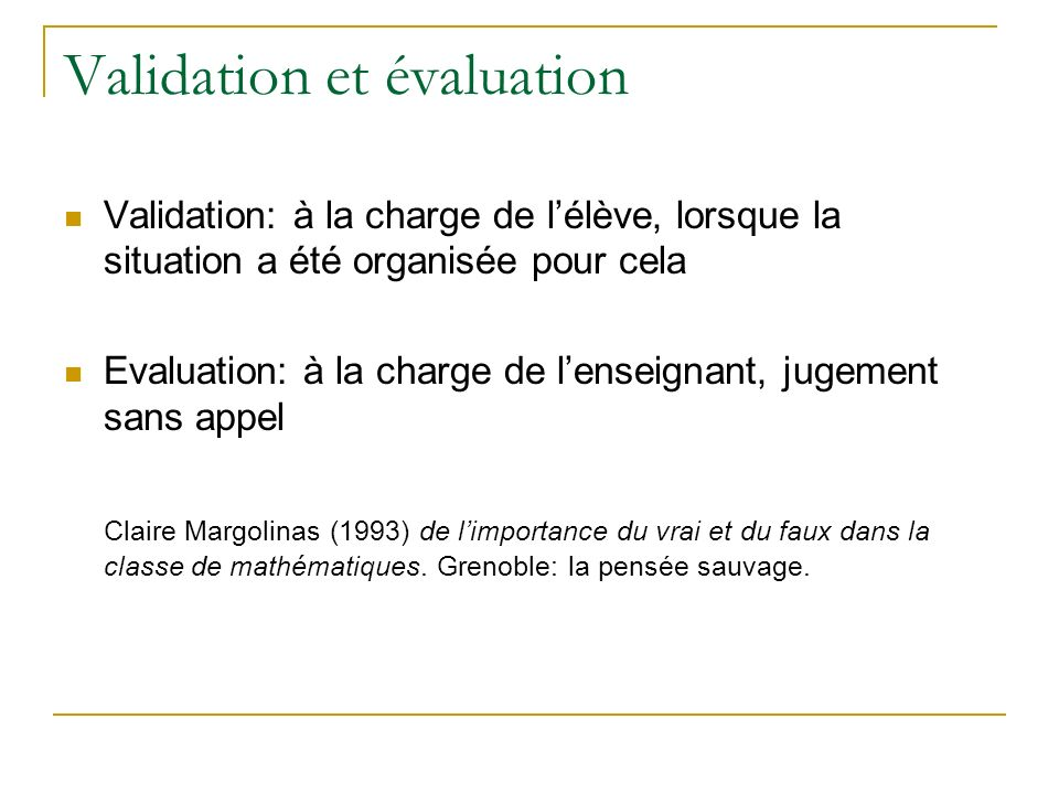 Validation et évaluation