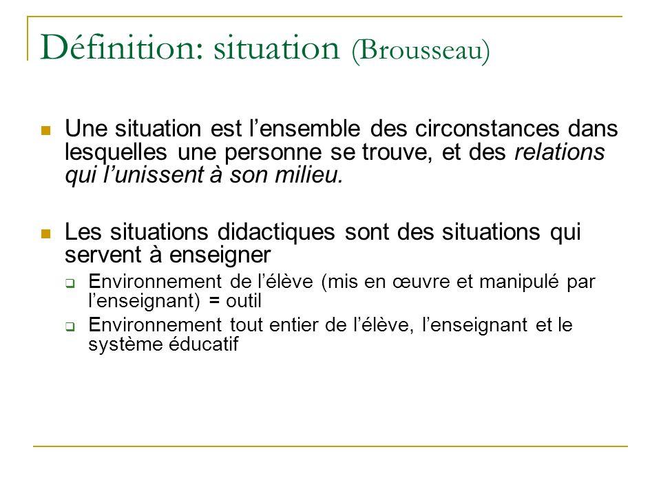 Définition: situation (Brousseau)