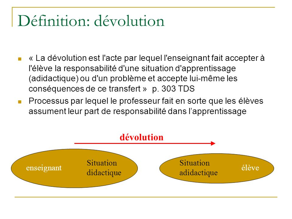Définition: dévolution
