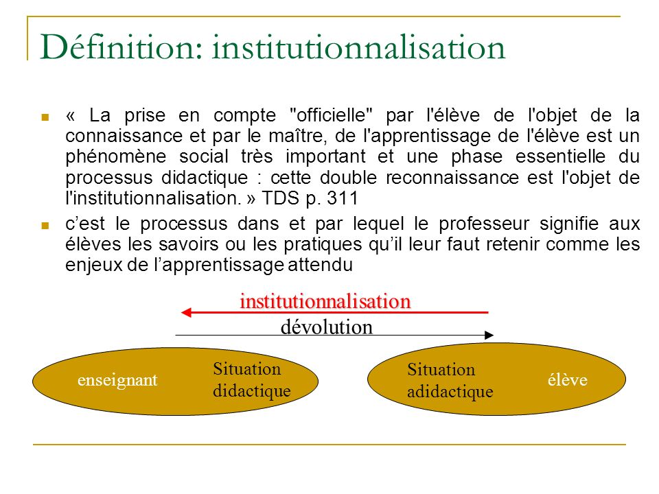 Définition: institutionnalisation