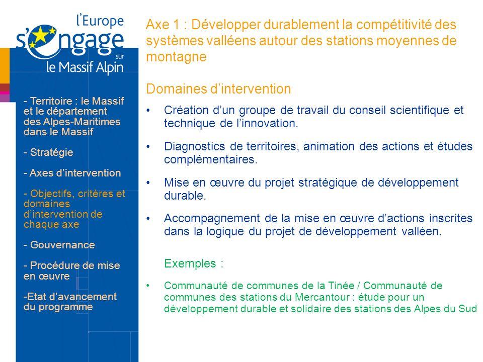 Axe 1 : Développer durablement la compétitivité des systèmes valléens autour des stations moyennes de montagne Domaines d'intervention