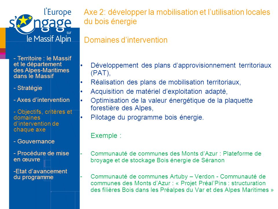Axe 2: développer la mobilisation et l'utilisation locales du bois énergie Domaines d'intervention