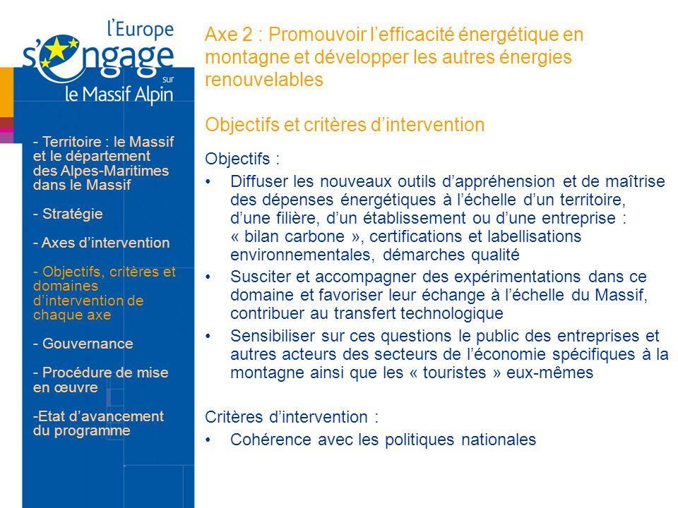 Axe 2 : Promouvoir l'efficacité énergétique en montagne et développer les autres énergies renouvelables Objectifs et critères d'intervention
