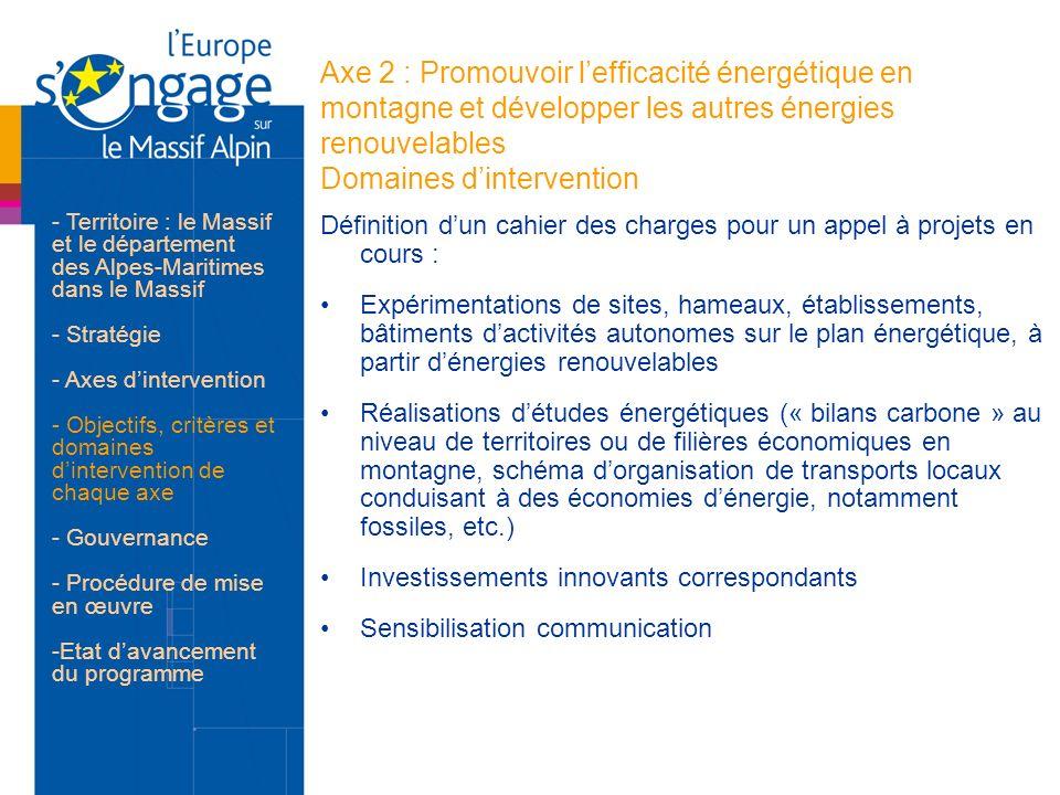 Axe 2 : Promouvoir l'efficacité énergétique en montagne et développer les autres énergies renouvelables Domaines d'intervention