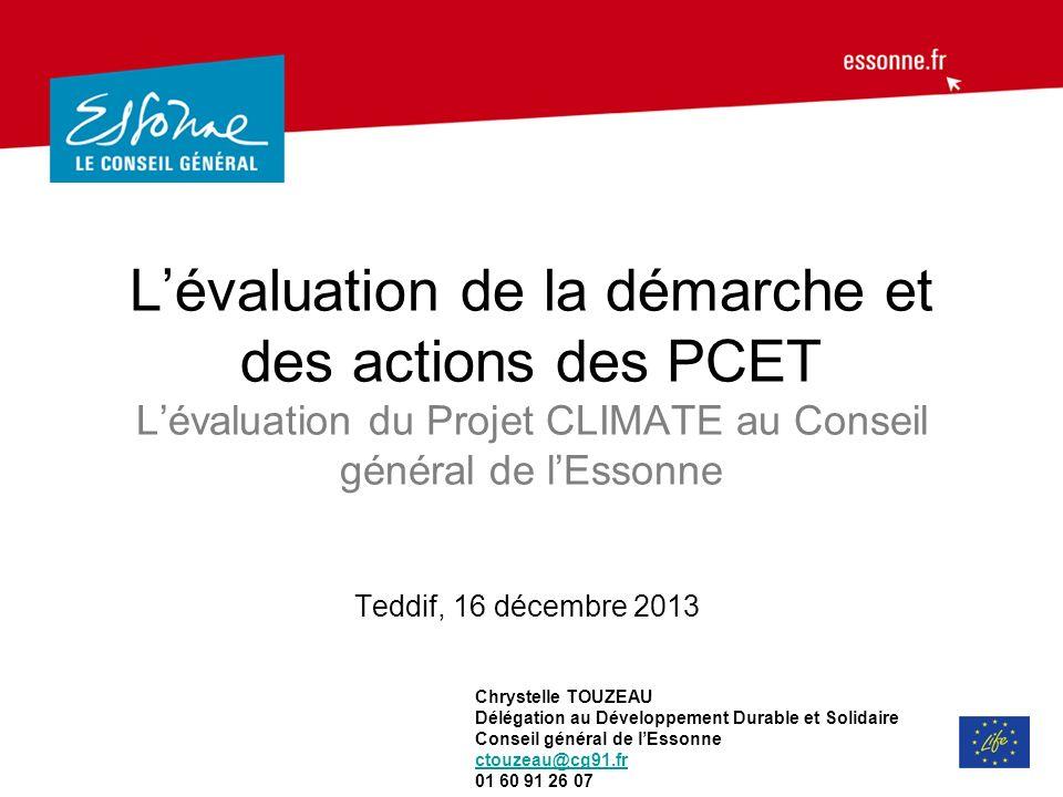 L'évaluation de la démarche et des actions des PCET L'évaluation du Projet CLIMATE au Conseil général de l'Essonne
