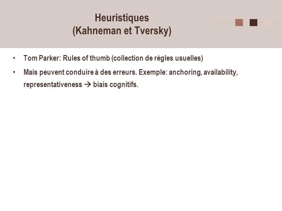 Heuristiques (Kahneman et Tversky)