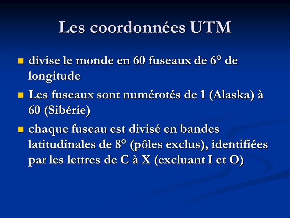 Les coordonnées UTM divise le monde en 60 fuseaux de 6° de longitude