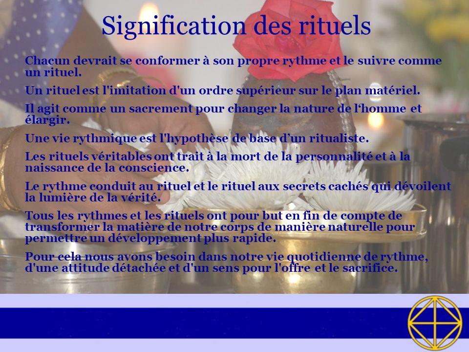 Signification des rituels