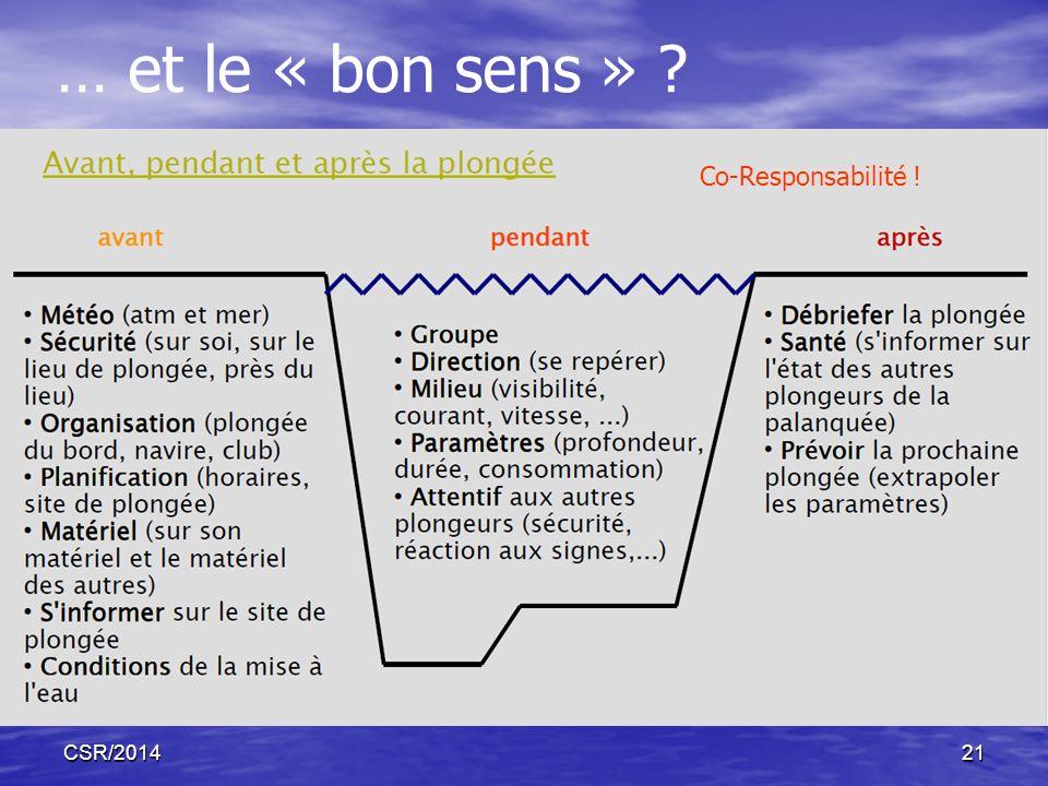 … et le « bon sens » Co-Responsabilité ! CSR/2014