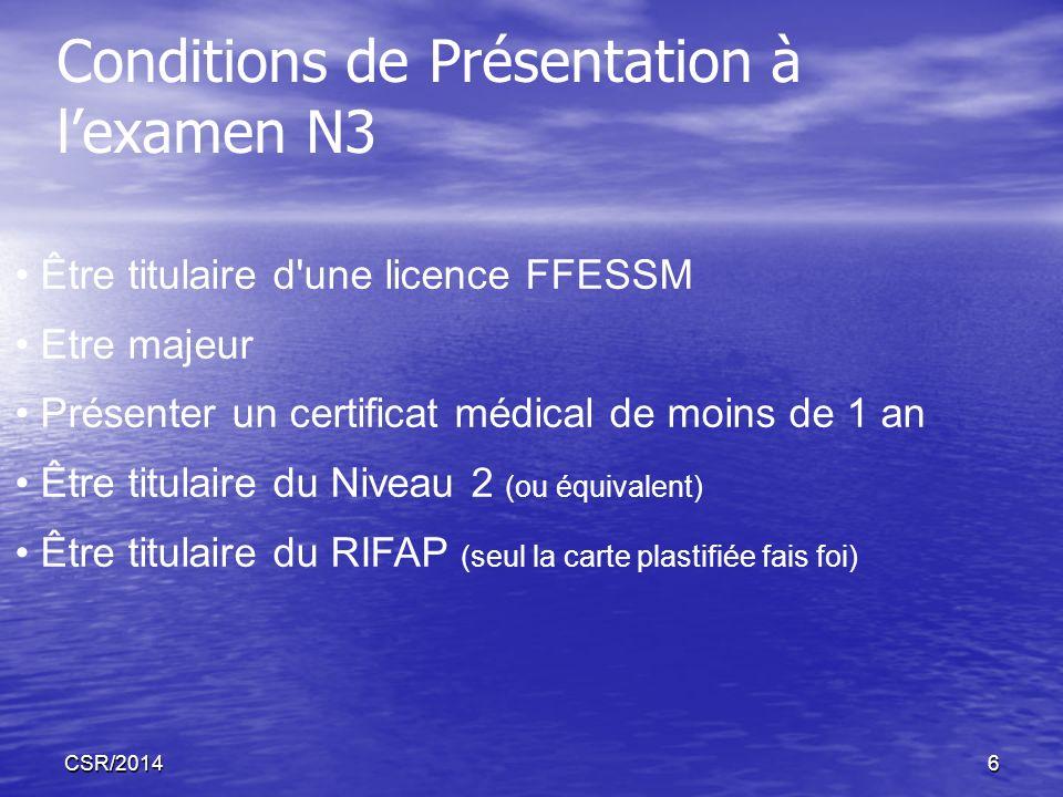 Conditions de Présentation à l'examen N3