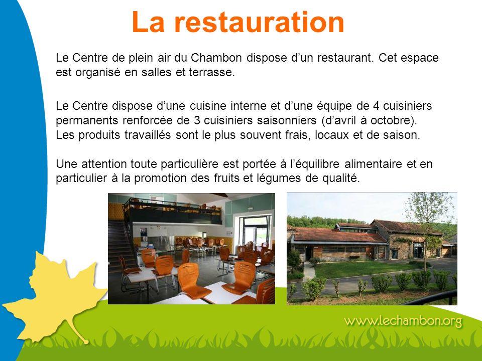 La restauration Le Centre de plein air du Chambon dispose d'un restaurant. Cet espace est organisé en salles et terrasse.