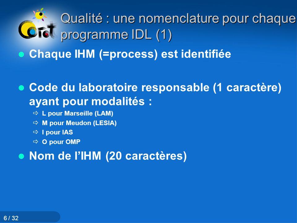 Qualité : une nomenclature pour chaque programme IDL (1)