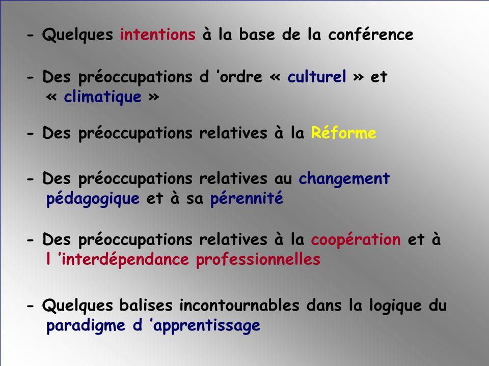 - Quelques intentions à la base de la conférence