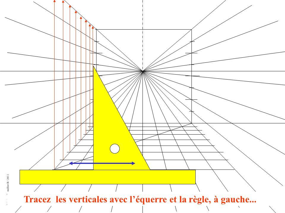 Tracez les verticales avec l'équerre et la règle, à gauche...