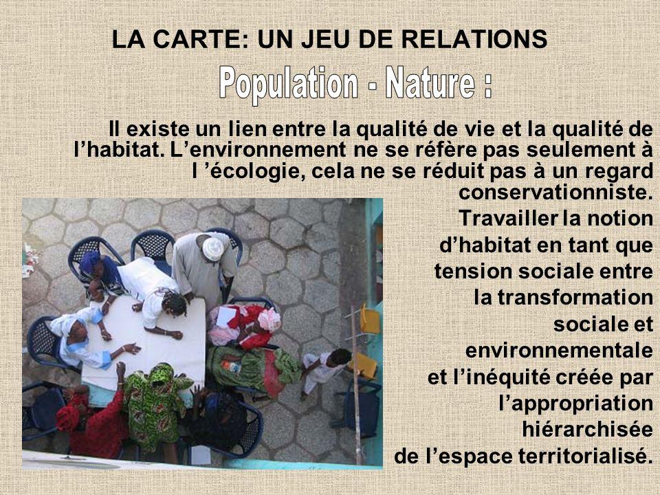 LA CARTE: UN JEU DE RELATIONS